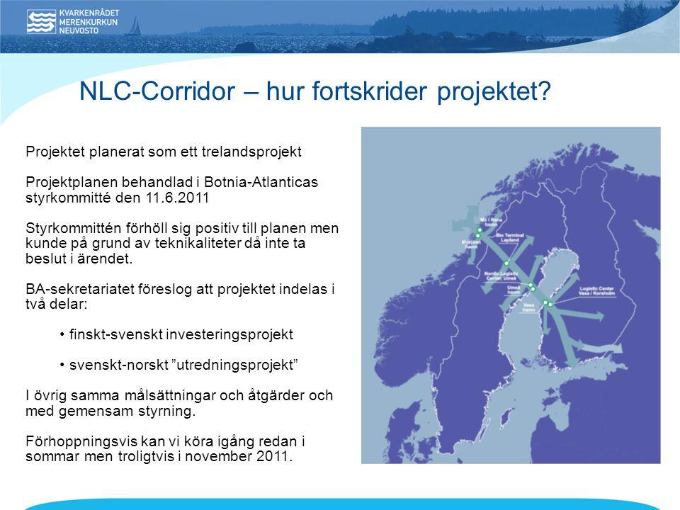 NLC-Corridor – hur fortskrider projektet