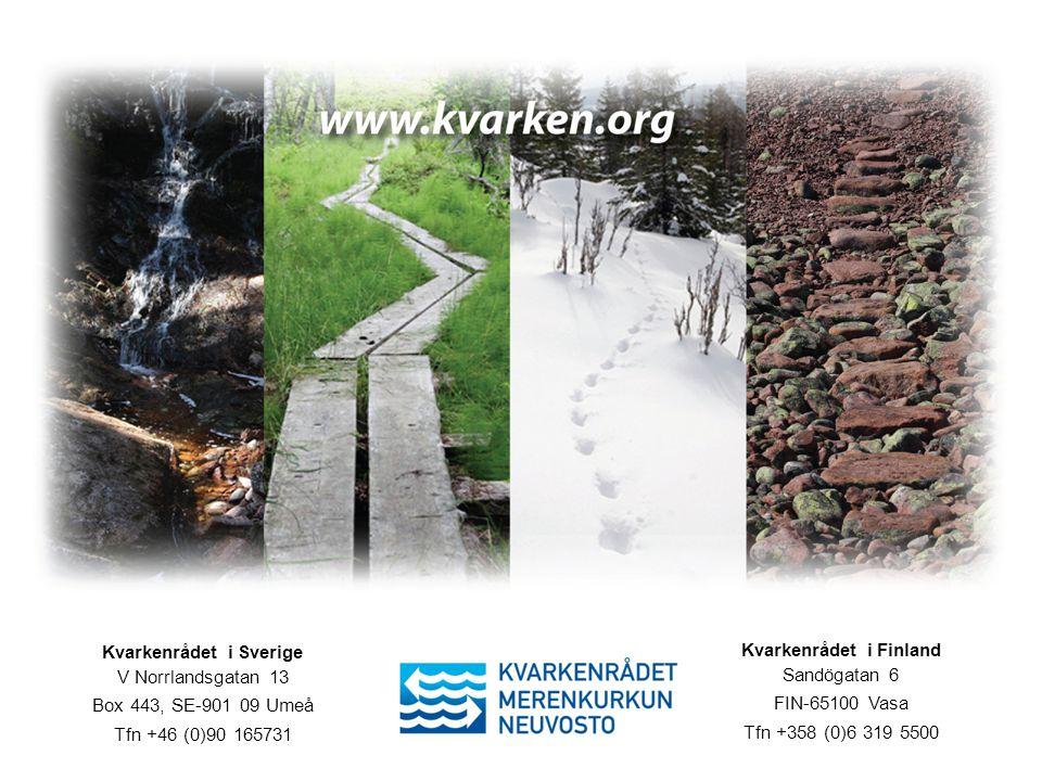 Kvarkenrådet i Sverige Kvarkenrådet i Finland
