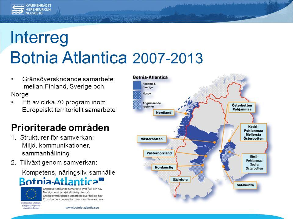 Interreg Botnia Atlantica 2007-2013 Prioriterade områden