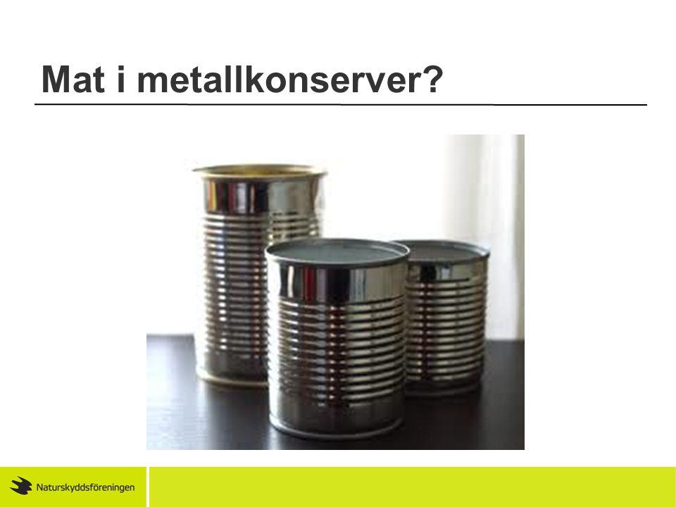 Mat i metallkonserver
