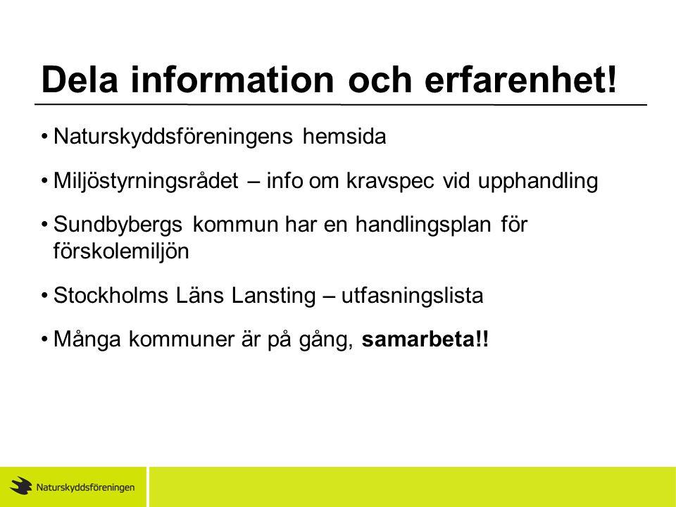 Dela information och erfarenhet!