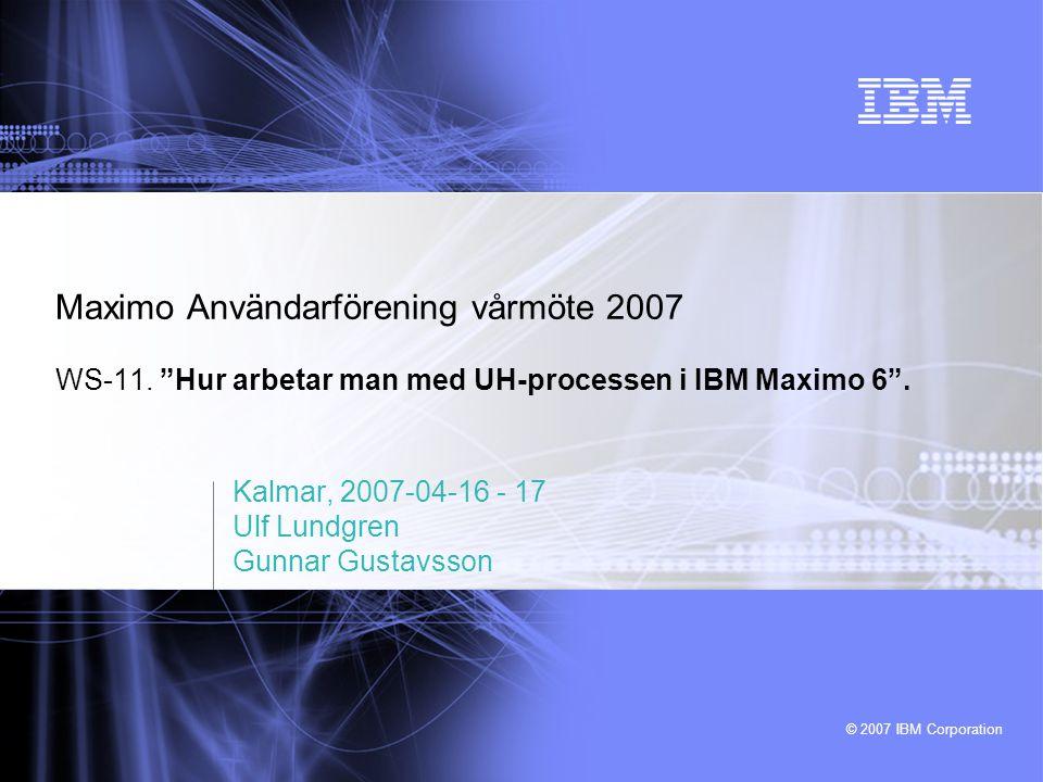 Kalmar, 2007-04-16 - 17 Ulf Lundgren Gunnar Gustavsson