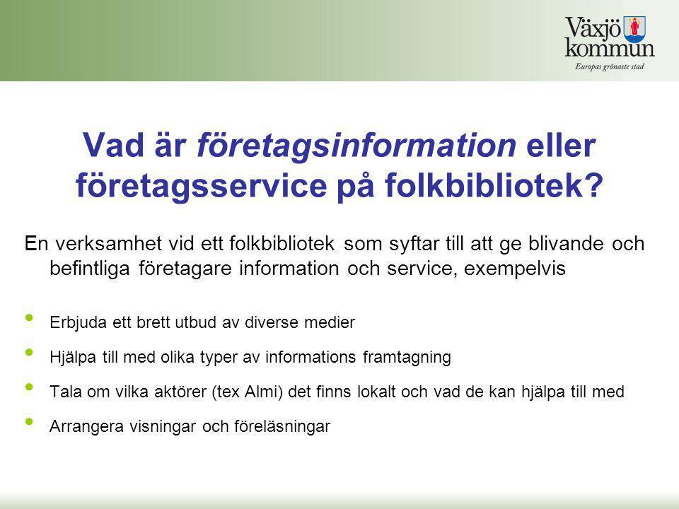 Vad är företagsinformation eller företagsservice på folkbibliotek