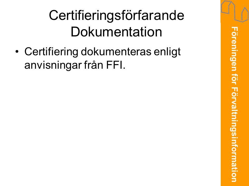 Certifieringsförfarande Dokumentation