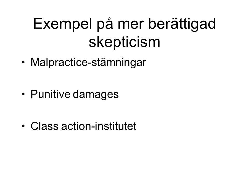 Exempel på mer berättigad skepticism