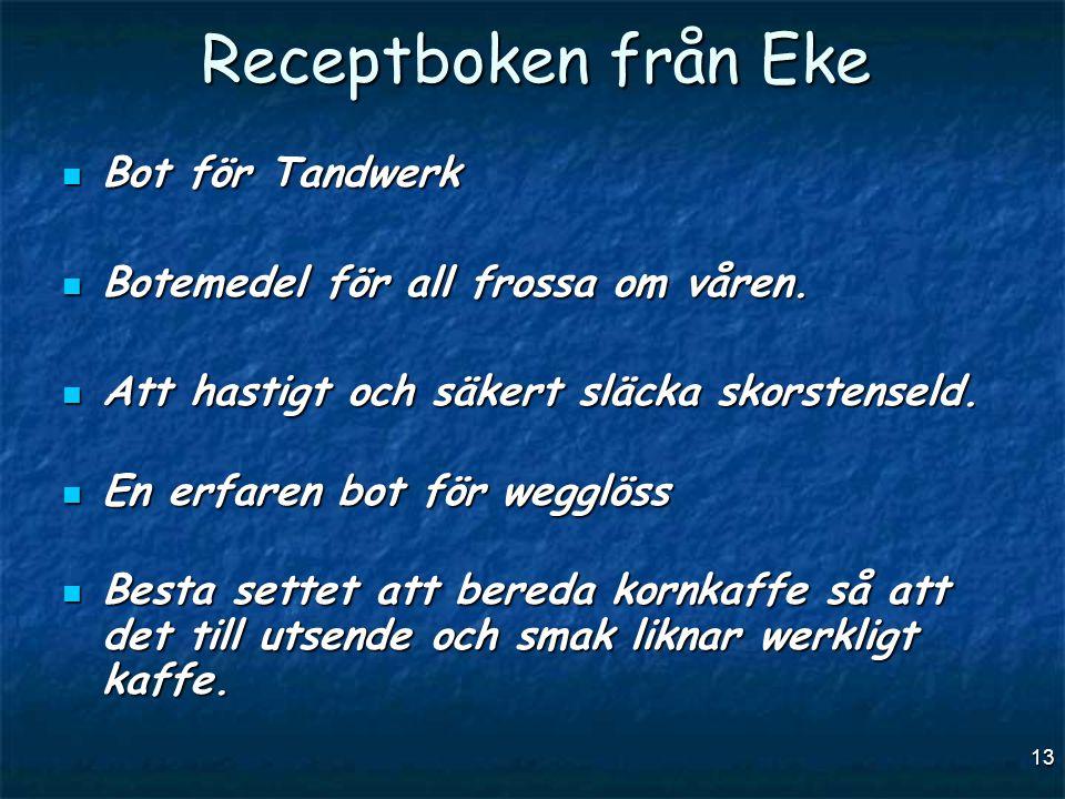 Receptboken från Eke Bot för Tandwerk