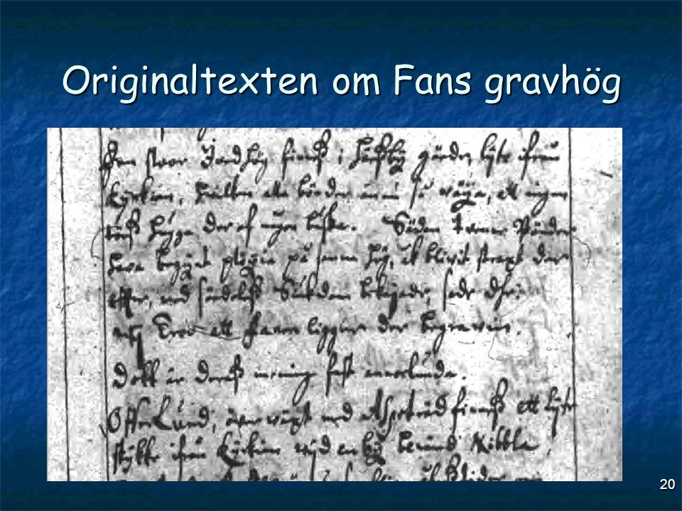 Originaltexten om Fans gravhög