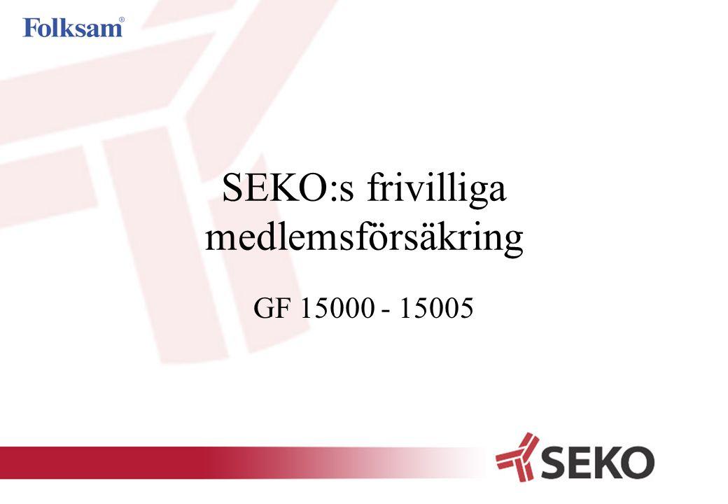 SEKO:s frivilliga medlemsförsäkring