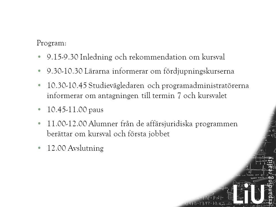 9.15-9.30 Inledning och rekommendation om kursval