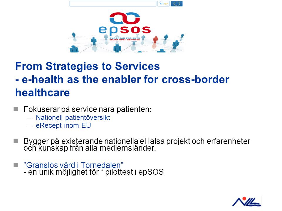 From Strategies to Services - e-health as the enabler for cross-border healthcare