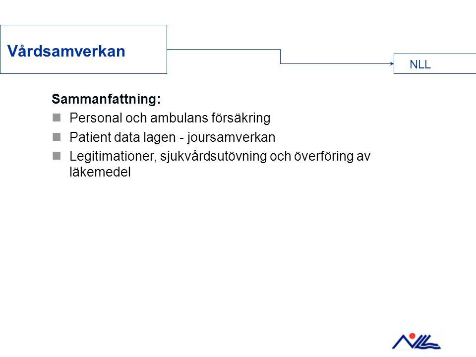 Vårdsamverkan Sammanfattning: Personal och ambulans försäkring