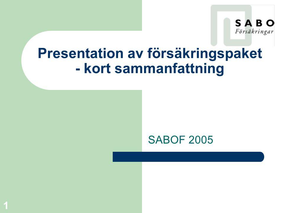 Presentation av försäkringspaket - kort sammanfattning