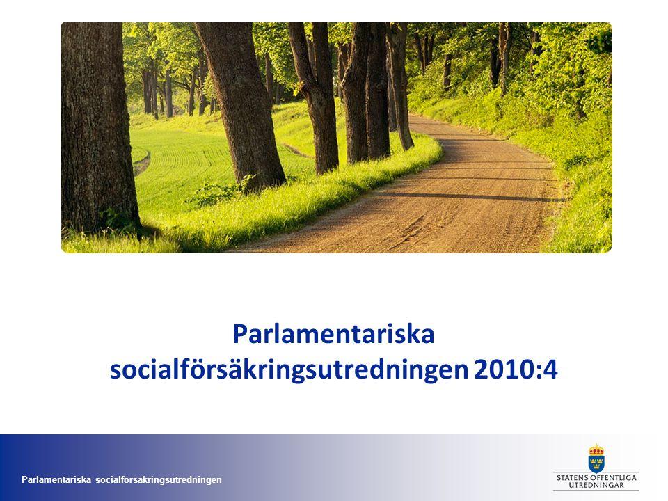 Parlamentariska socialförsäkringsutredningen 2010:4