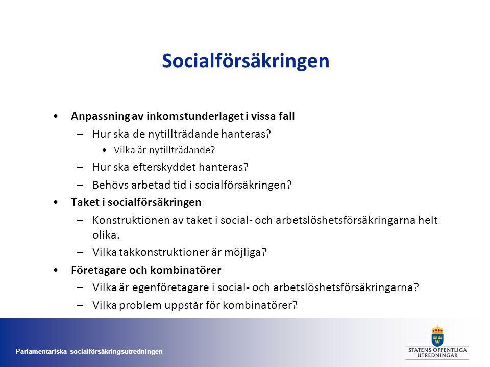 Socialförsäkringen Anpassning av inkomstunderlaget i vissa fall