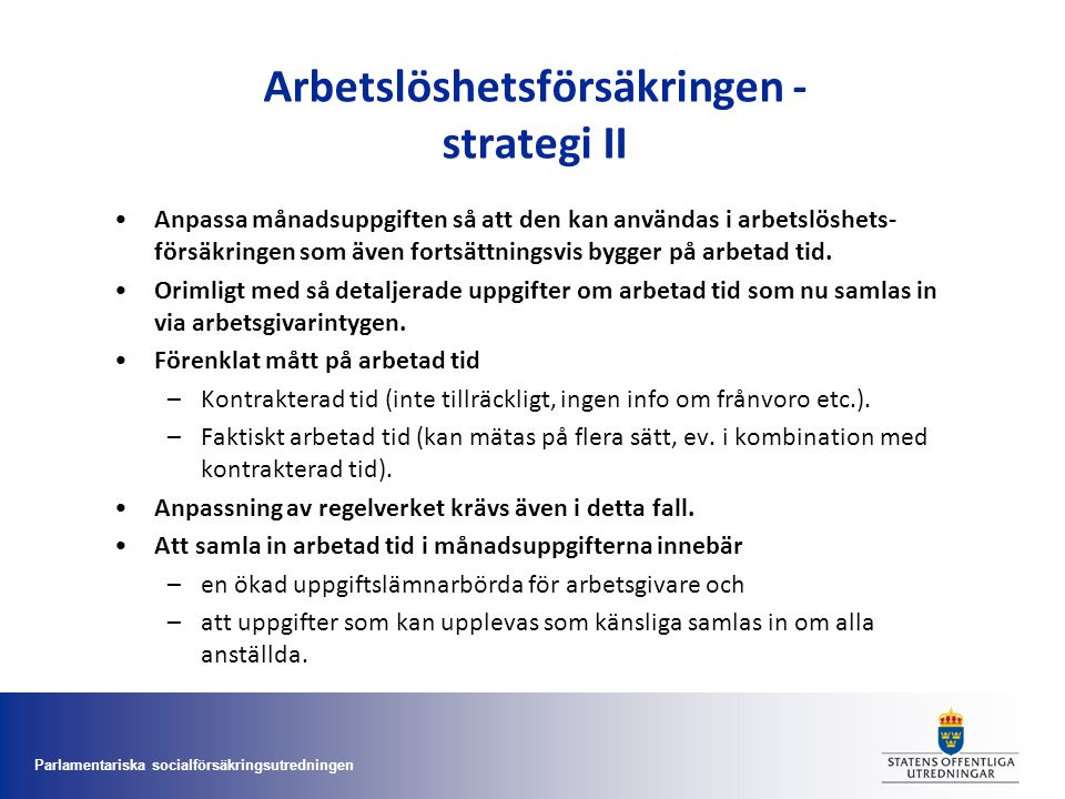 Arbetslöshetsförsäkringen - strategi II