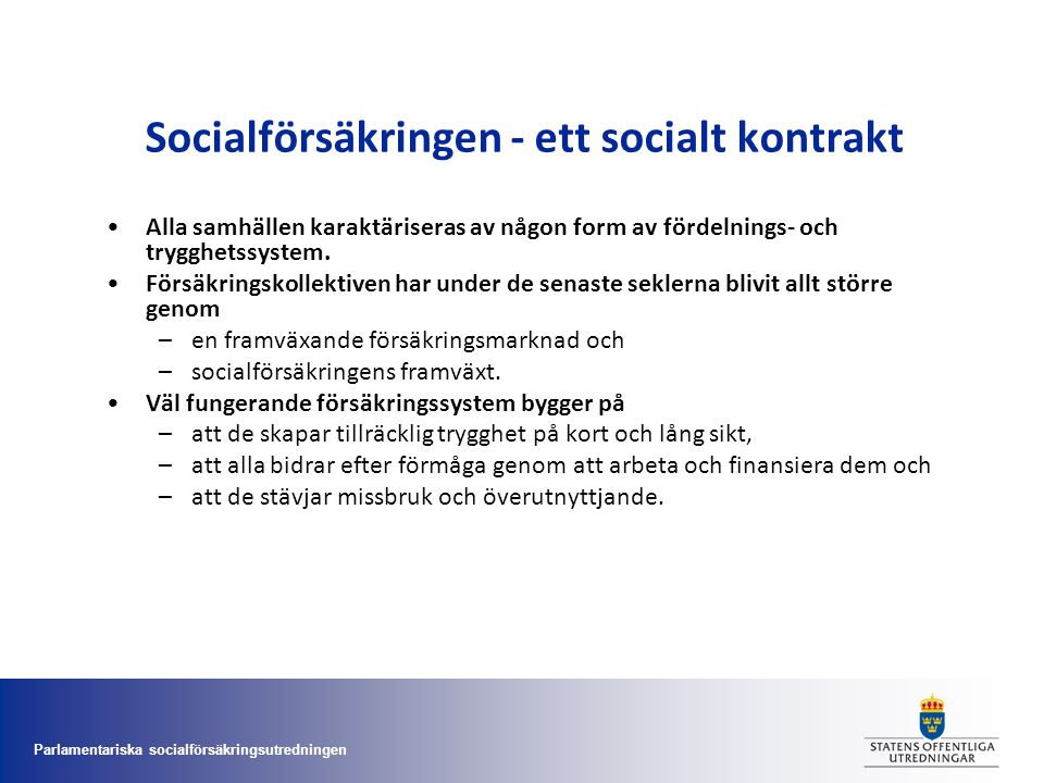 Socialförsäkringen - ett socialt kontrakt