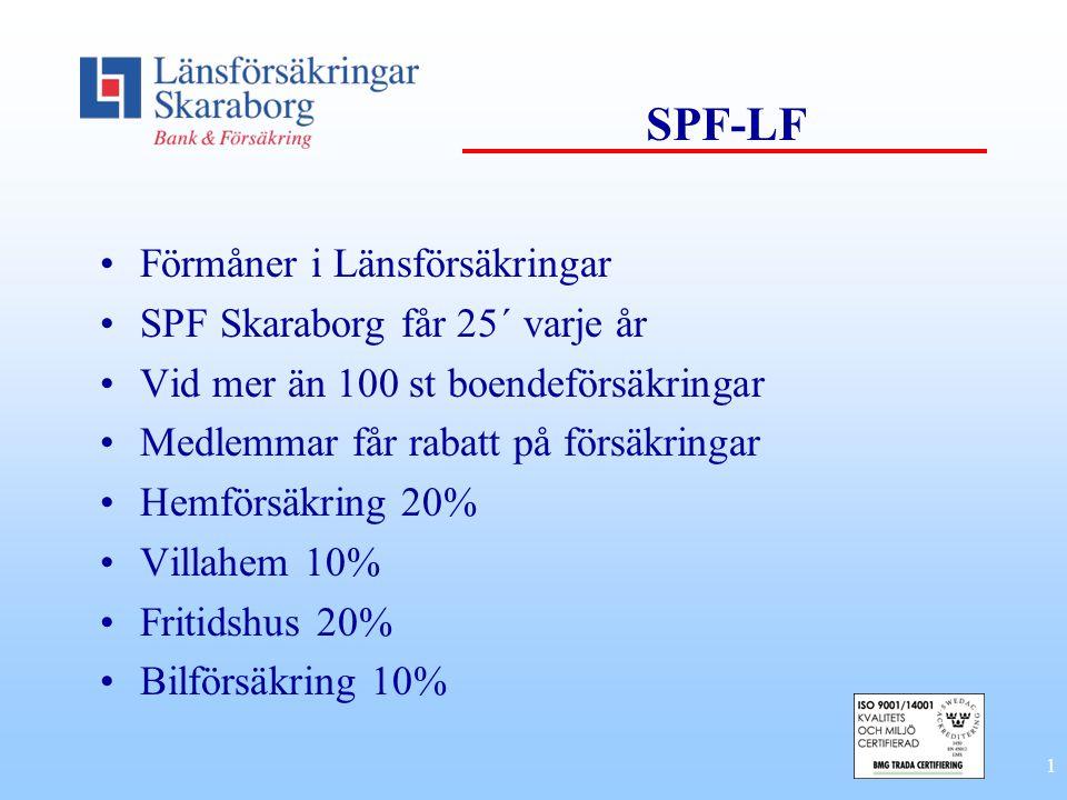 SPF-LF Förmåner i Länsförsäkringar SPF Skaraborg får 25´ varje år