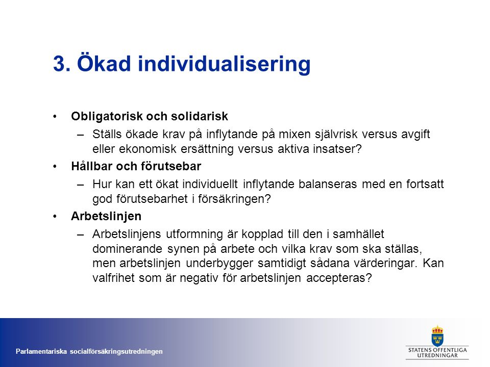 3. Ökad individualisering