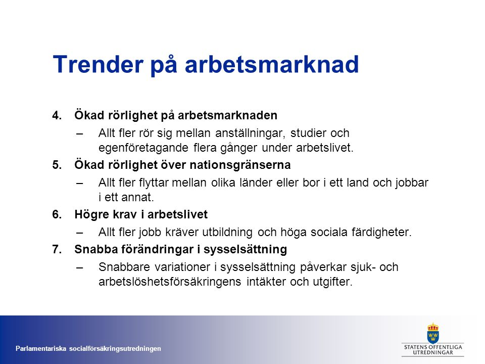 Trender på arbetsmarknad