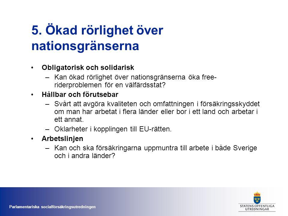 5. Ökad rörlighet över nationsgränserna