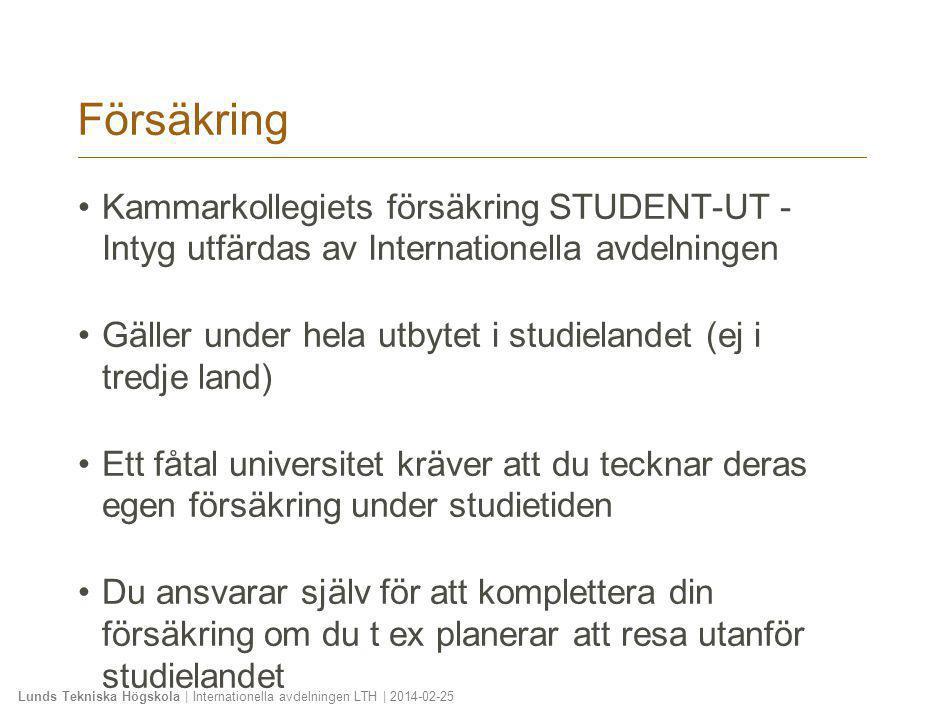 2010-01-20 Försäkring. Kammarkollegiets försäkring STUDENT-UT - Intyg utfärdas av Internationella avdelningen.