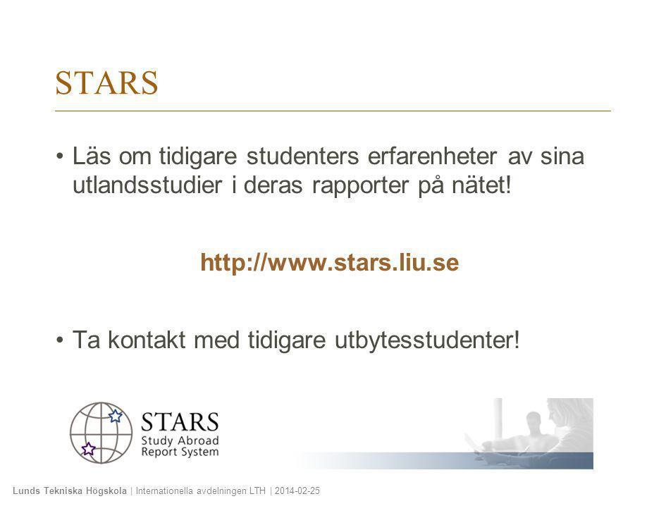 2010-01-20 STARS. Läs om tidigare studenters erfarenheter av sina utlandsstudier i deras rapporter på nätet!