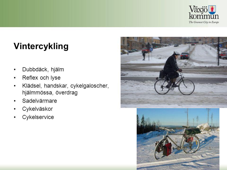 Vintercykling Dubbdäck, hjälm Reflex och lyse