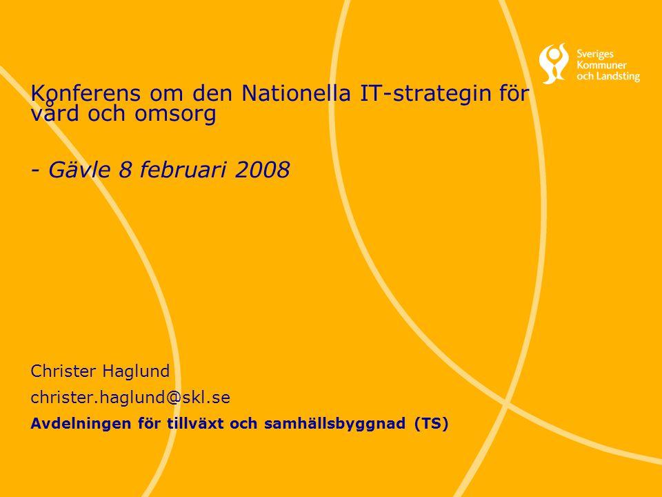 Konferens om den Nationella IT-strategin för vård och omsorg