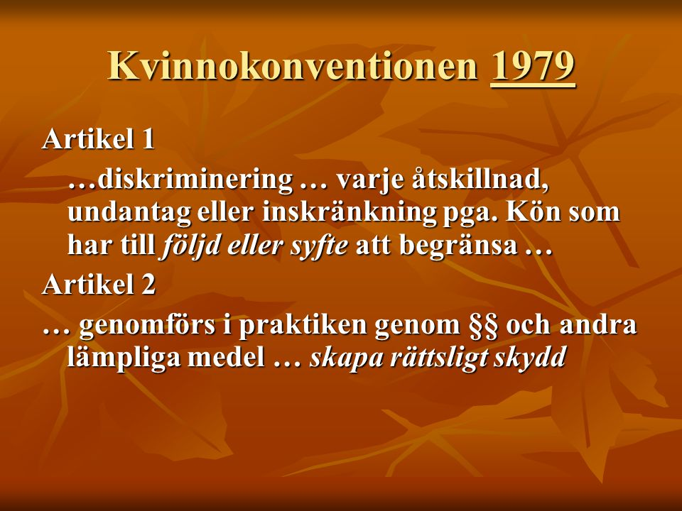 Kvinnokonventionen 1979 Artikel 1