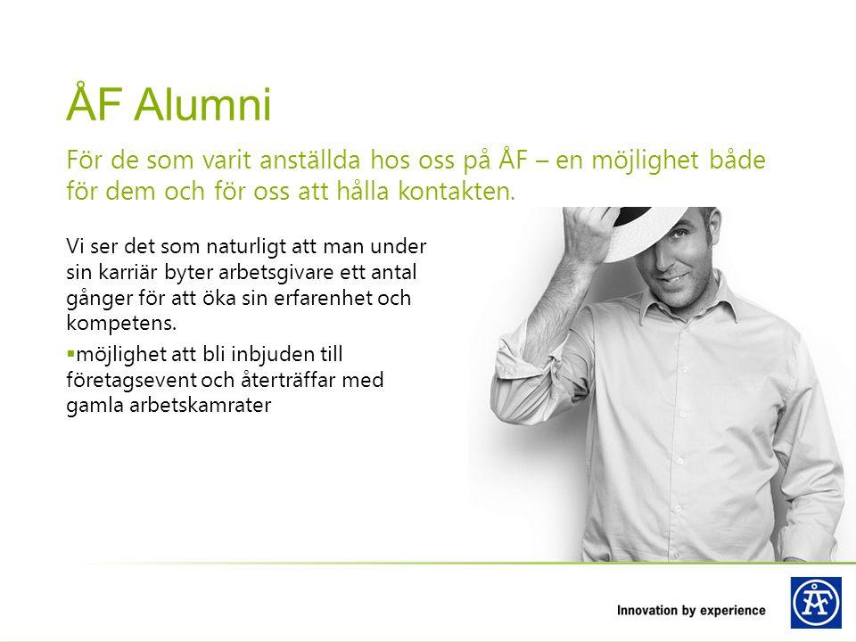 ÅF Alumni För de som varit anställda hos oss på ÅF – en möjlighet både för dem och för oss att hålla kontakten.