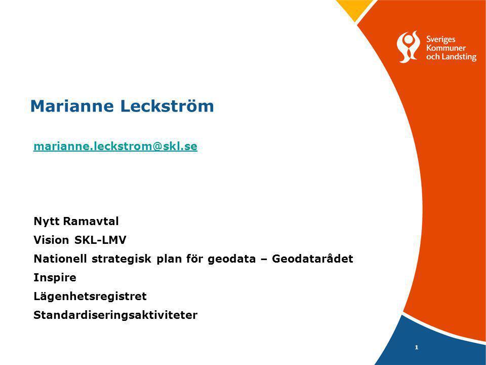 Marianne Leckström marianne.leckstrom@skl.se Nytt Ramavtal