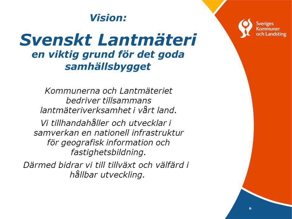 Vision: Svenskt Lantmäteri en viktig grund för det goda samhällsbygget