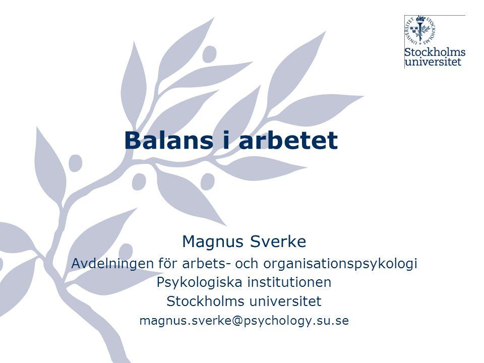 Balans i arbetet Magnus Sverke