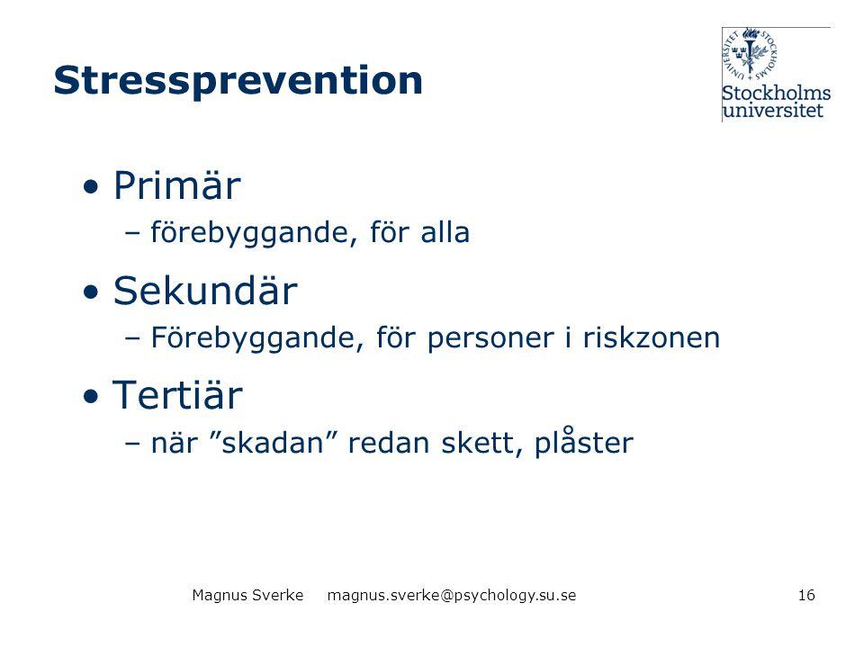 Stressprevention Primär Sekundär Tertiär förebyggande, för alla