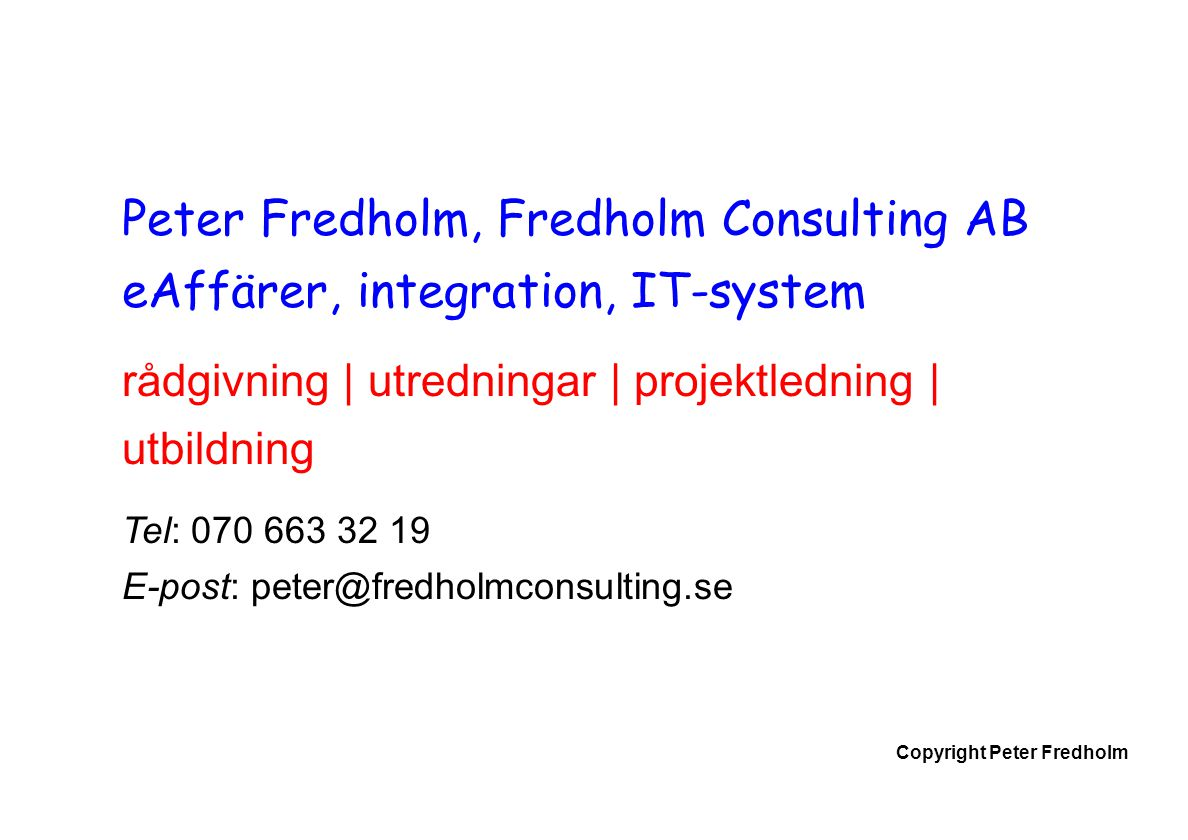 Peter Fredholm, Fredholm Consulting AB