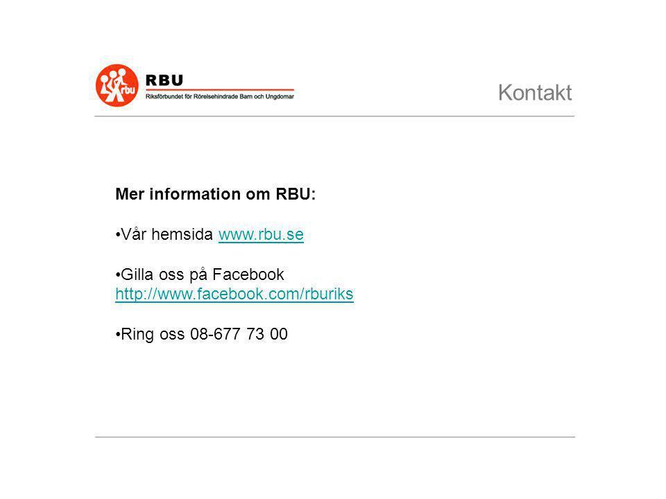 Kontakt Mer information om RBU: Vår hemsida www.rbu.se