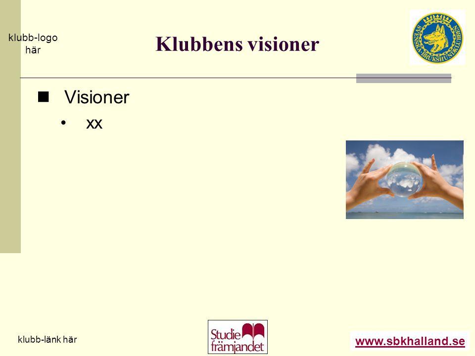 Klubbens visioner Visioner xx