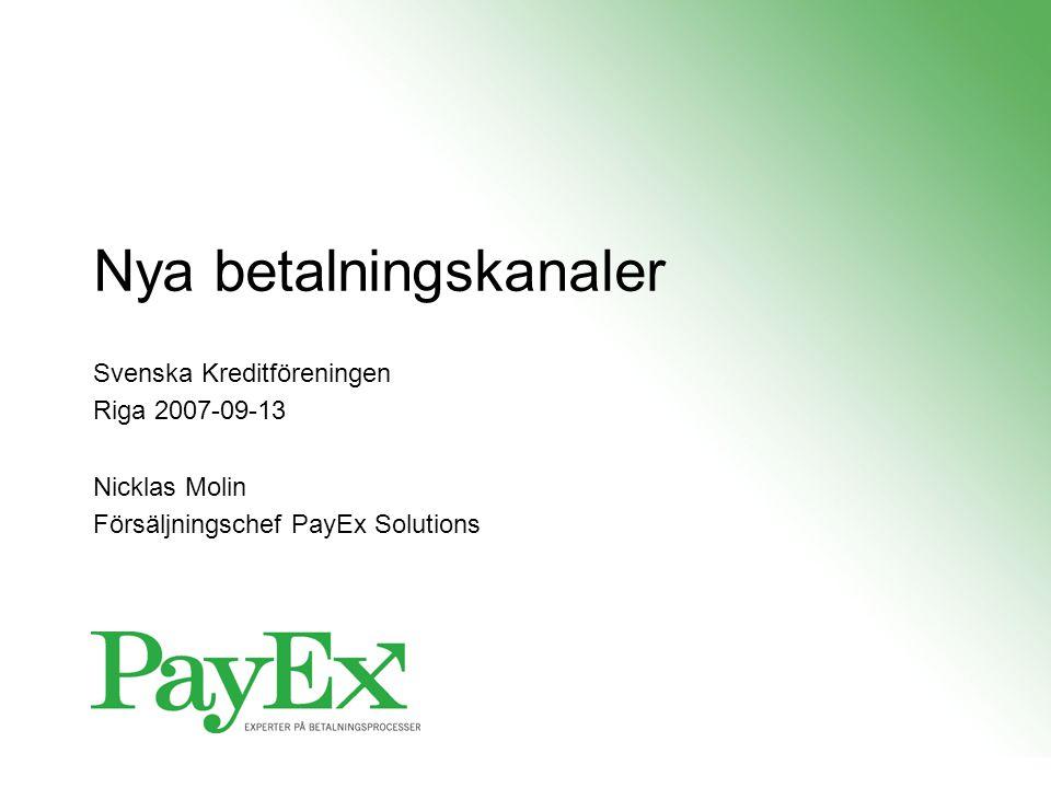 Nya betalningskanaler