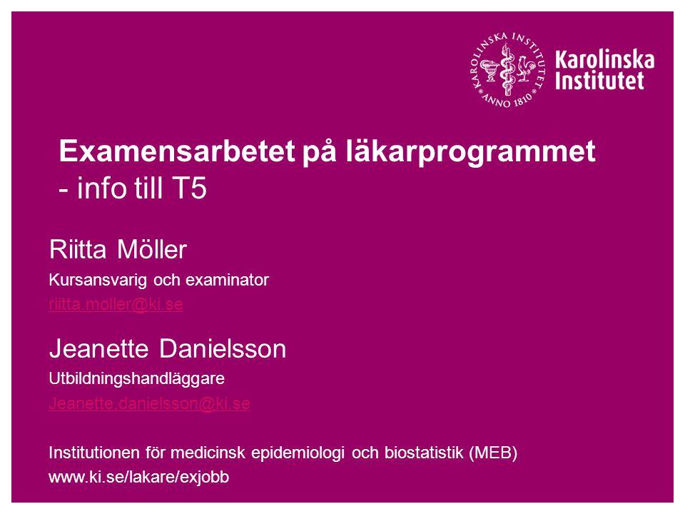 Examensarbetet på läkarprogrammet - info till T5