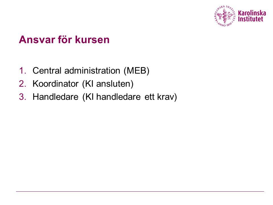 Ansvar för kursen Central administration (MEB)