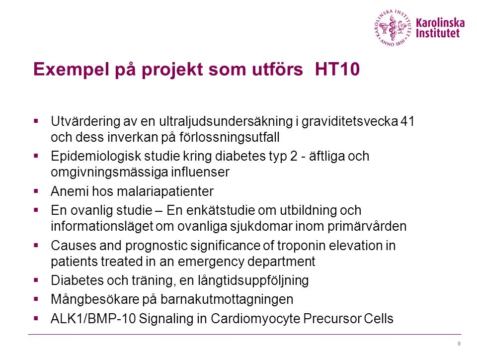 Exempel på projekt som utförs HT10