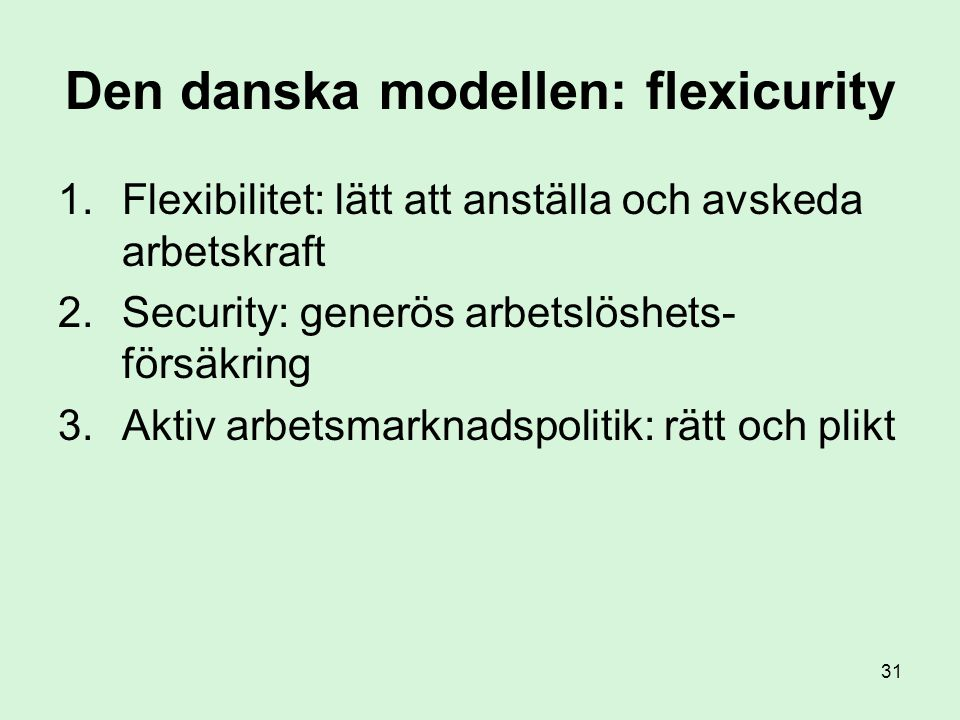 Den danska modellen: flexicurity
