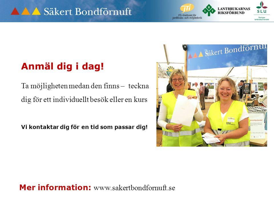 Mer information: www.sakertbondfornuft.se