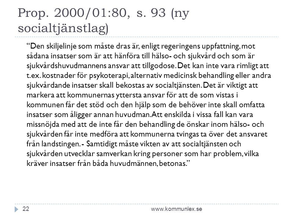 Prop. 2000/01:80, s. 93 (ny socialtjänstlag)