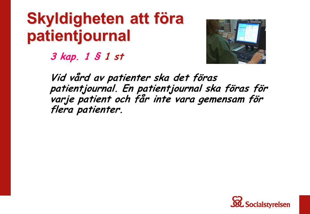 Skyldigheten att föra patientjournal