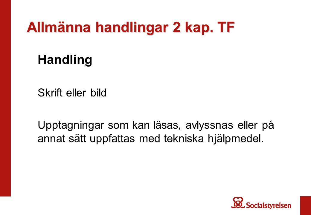 Allmänna handlingar 2 kap. TF