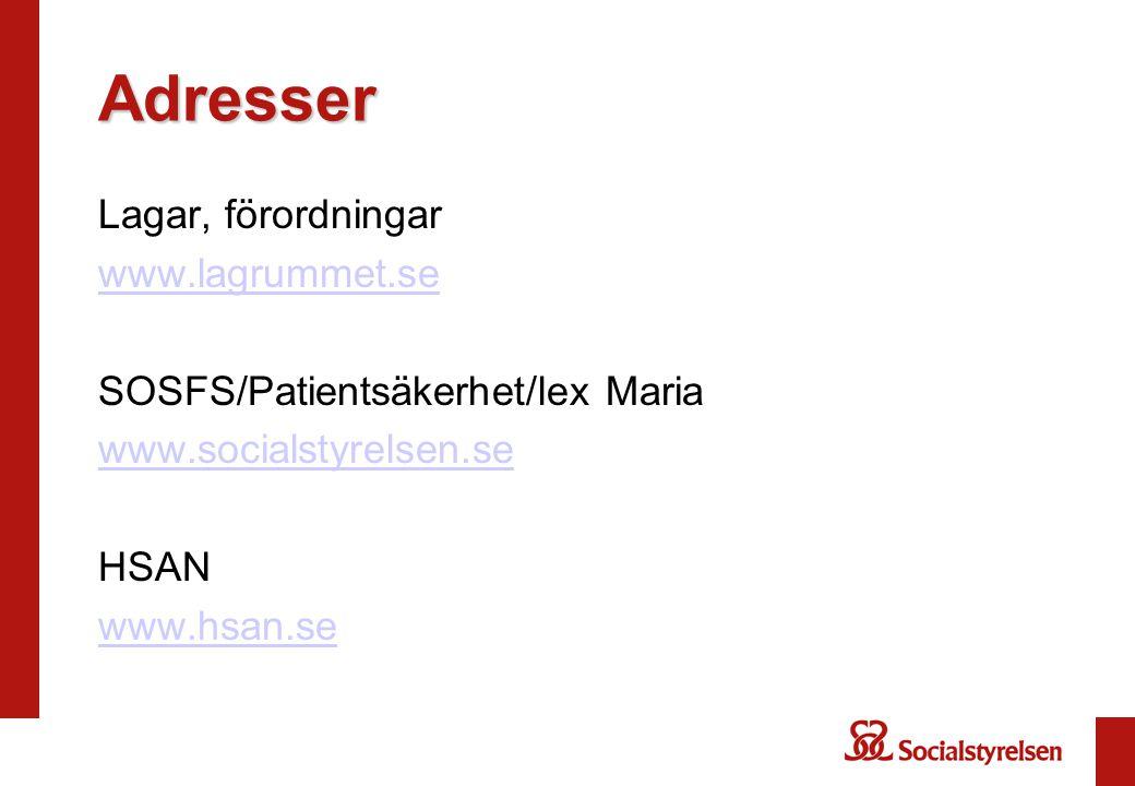 Adresser Lagar, förordningar www.lagrummet.se