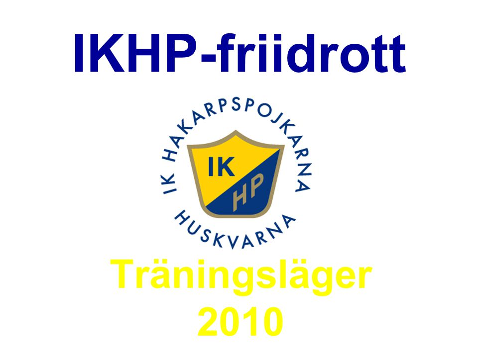 IKHP-friidrott Träningsläger 2010