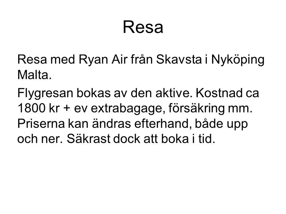 Resa Resa med Ryan Air från Skavsta i Nyköping Malta.