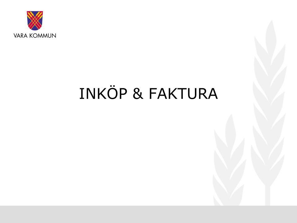 INKÖP & FAKTURA